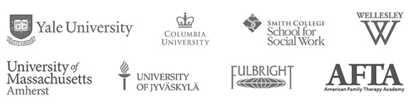 Yale University, Columbia University, Smith College School for Social Work, Wellesley College, University of Massachusetts-Amherst, University of Jyvaskyla, Fulbright, American Academy of Family Therapy